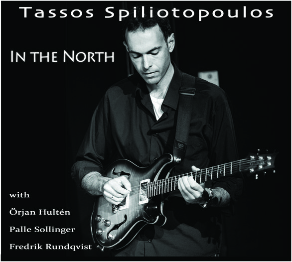 Tassos Spiliotopoulos | 'In The North' | Anelia Records, 2016 | album cover
